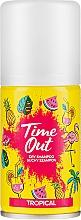 Kup Suchy szampon do włosów Tropikalny - Time Out Tropical