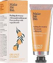 Kup PRZECENA! Peeling do twarzy z kwasami roślinnymi - Make Me Bio Orange Energy Face Peeling With Vegetal Acids *