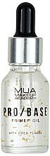 Kup Rozświetlająca baza pod makijaż ze złotymi płatkami - Mua Pro/ Base Primer Oil With Gold Flakes