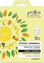 Kup Maska na tkaninie Rozświetlenie + wygładzenie Cytryna + witamina C - Polka