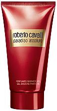 Kup Roberto Cavalli Paradiso Assoluto - Perfumowany żel pod prysznic