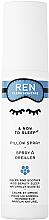 Kup Spray do poduszki - Ren & Now to Sleep Pillow Spray