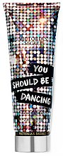 Kup Perfumowany balsam do ciała - Victoria's Secret You Should Be Dancing Body Lotion