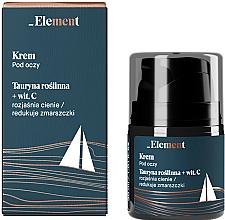 Kup Przeciwzmarszczkowy krem pod oczy z tauryną i witaminą C - _Element Men Eye Cream