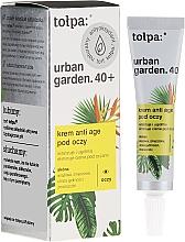 Kup Krem anti-age pod oczy - Tołpa Urban Garden 40+