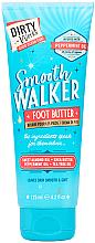 Kup Masło do stóp - Dirty Works Smooth Walker Foot Butter
