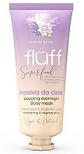 Kup Maska do ciała - Fluff Superfood Lavender Rose Sleeping Overnight Body Mask