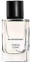 Kup Banana Republic Cypress Cedar - Woda perfumowana