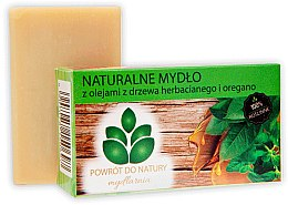 Kup Naturalne mydło z olejami z drzewa herbacianego i oregano - Powrot Do Natury