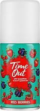Suchy szampon do włosów Czerwone jagody - Time Out Red Berries — фото N1