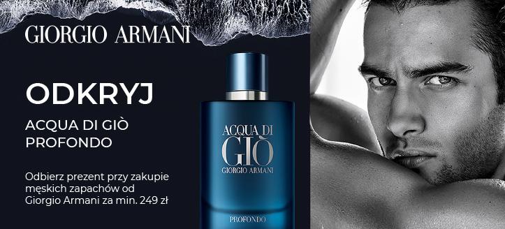 Kup zapachy Giorgio Armani za min. 249 zł, a Acqua di Giò Profondo otrzymasz w prezencie.
