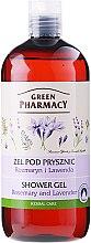 Kup Żel pod prysznic Rozmaryn i lawenda - Green Pharmacy Shower Gel Rosemary and Lavender