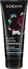 Kup Odżywczy balsam do ciała z olejem abisyńskim - Soraya Black Orchid & Diamonds Nourishing Body Balm