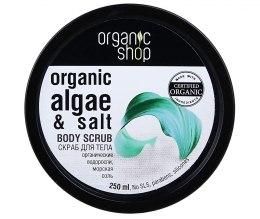 Scrub do ciała Atlantyckie wodorosty - Organic Shop Body Scrub Organic Algae & Sea Salt — фото N2