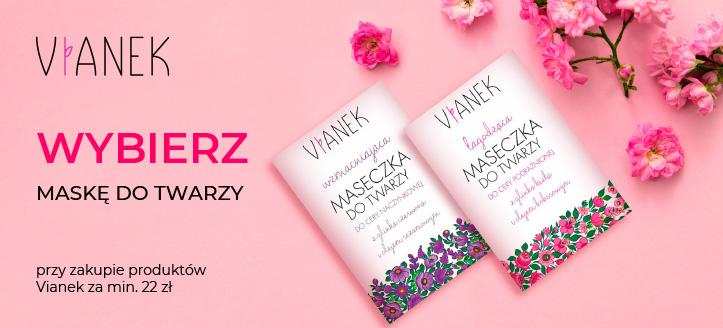 Kup produkty Vianek za min. 22 zł, a maskę do twarzy otrzymasz w prezencie.