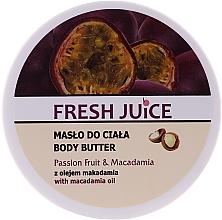 Kup Masło do ciała z Marakuja i makadamia - Fresh Juice Passion Fruit & Macadamia