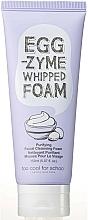 Kup Oczyszczająca pianka do mycia twarzy - Too Cool For School Egg Zyme Whipped Foam