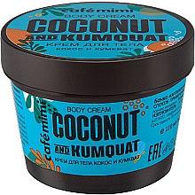 Kup Krem do ciała Kokos i kumkwat - Cafe Mimi Body Cream Coconut And Kumquat