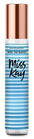 miss kay ride the waves