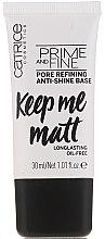 Kup Wygładzająca baza matująca pod makijaż - Catrice Prime And Fine Pore Refining Anti-Shine