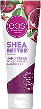 Kup Krem do rąk Granat i malina - EOS Shea Better Pomegranate Raspberry Hand Cream