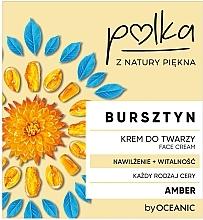 Kup Krem do twarzy na dzień i noc Nawilżenie + witalność - Polka Bursztyn