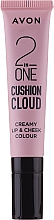 Kup Tint do makijażu ust i policzków - Avon 2 In One Cushion Cloud Creamy Lip & Cheek Coloure
