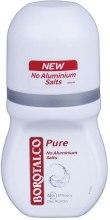 Kup Dezodorant w kulce - Borotalco Pure Deodorant Roll On No Aluminium Salts 48h For Women