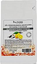 Kup Gruboziarnista sól himalajska do kąpieli Relaksująca wanilia z cytryną - E-Fiore