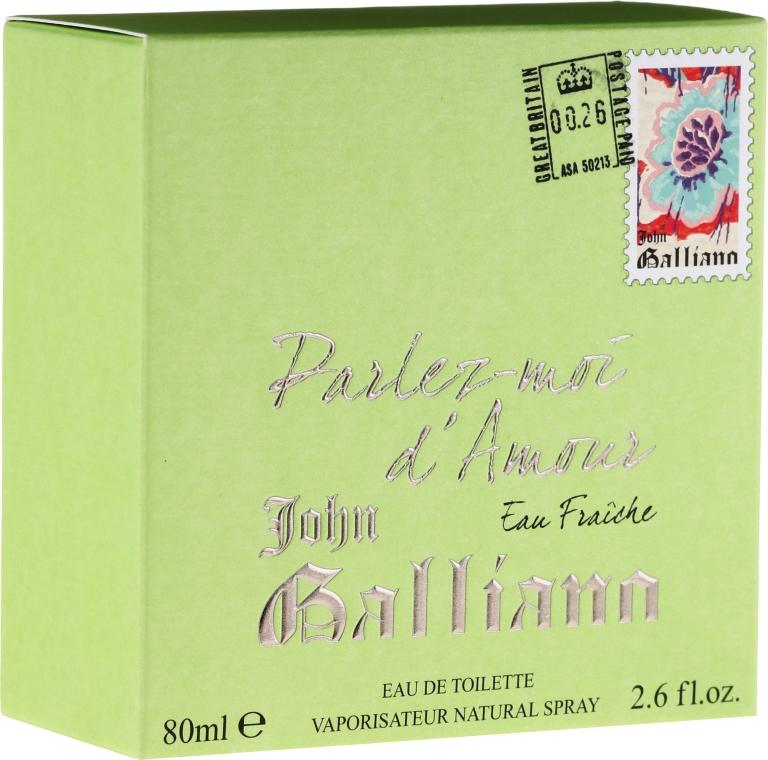 John Galliano Parlez-Moi d'Amour Eau Fraiche - Woda toaletowa — фото N1