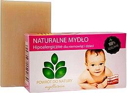Kup 100% roślinne naturalne mydło hipoalergiczne dla niemowląt i dzieci - Powrót do Natury Natural Soap for Baby