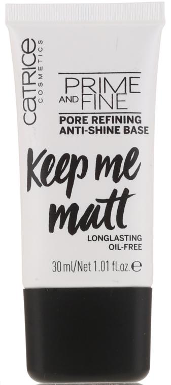 Wygładzająca baza matująca pod makijaż - Catrice Prime And Fine Pore Refining Anti-Shine