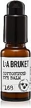 Kup Balsam do skóry wokół oczu - L:A Bruket No. 168 Cottonseed Eye Balm