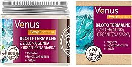 Kup Błoto termalne do ciała z zieloną glinką i organiczną siarką - Venus Nature Your Recipe Thermal Mud With Green Clay And Organic Sulfur