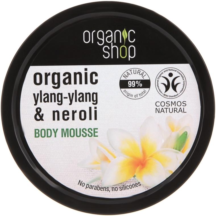 Mus do ciała Ylang-ylang i neroli - Organic Shop Organic Ylang-Ylang & Neroli Body Mousse
