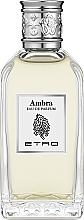Kup Etro Ambra - Woda toaletowa