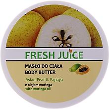 Kup Masło do ciała Gruszka i papaja - Fresh Juice Asian Pear & Papaya