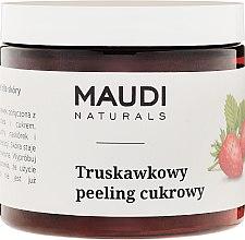 Kup Truskawkowy peeling cukrowy - Maudi