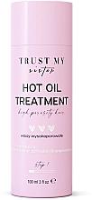 Kup Olejek do włosów wysokoporowatych - Trust My Sister High Porosity Hair Hot Oil Treatment