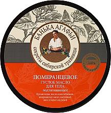 Kup Pomarańczowe gęste masło do ciała - Receptury Babci Agafii Bania Agafii