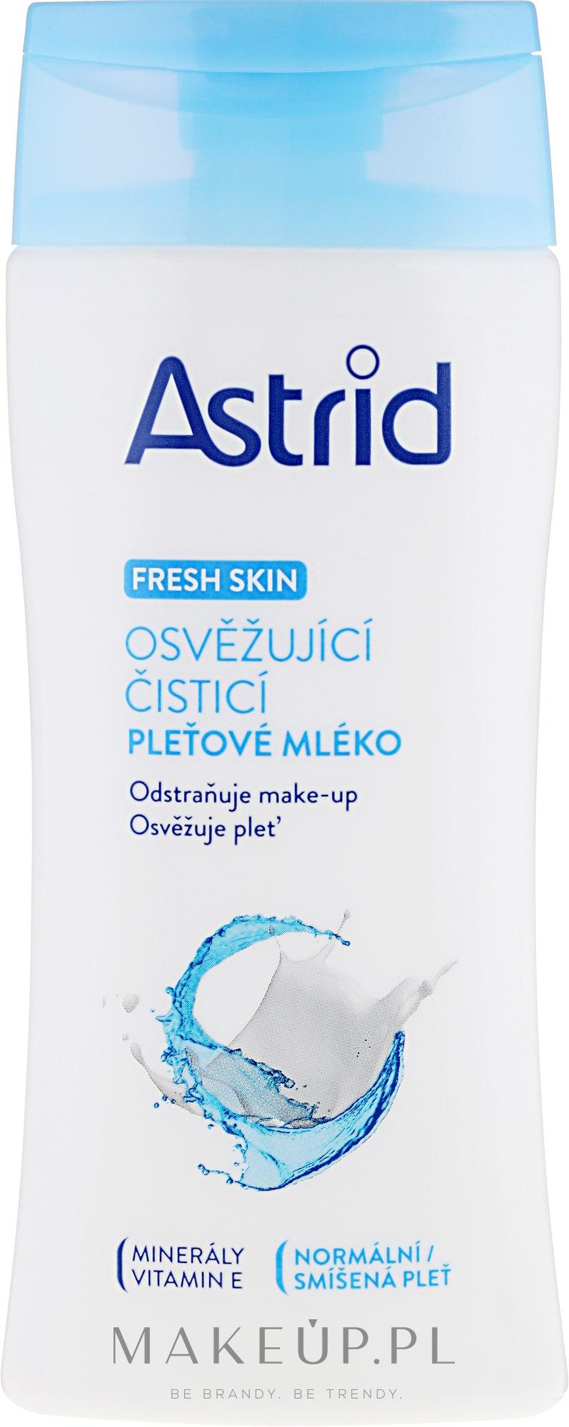 Odświeżające mleczko oczyszczające do cery normalnej i mieszanej - Astrid Fresh Skin Cleansing Milk — фото 200 ml