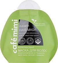 Kup Keratynowa maska do włosów Regeneracja i gładkość - Café Mimi Keratin Hair Mask