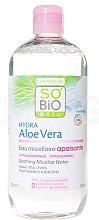 Kup Kojąca woda micelarna do oczu i ust - So'Bio Etic Hydra Aloe Vera Soothing Micellar Water
