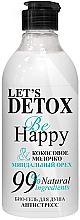Kup Antystresowy żel pod prysznic - Let's Detox Body Boom Be Happy