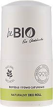Kup Dezodorant w kulce Bambus i trawa cytrynowa - BeBio Natural Lemon Grass & Bamboo Deodorant Roll-On