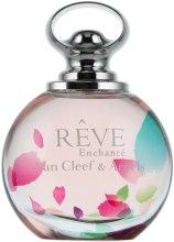 Kup Van Cleef & Arpels Reve Enchante - Woda perfumowana (tester z nakrętką)