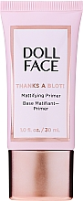 Kup Matująca baza pod makijaż - Doll Face Thanks A Blot! Mattifying Primer