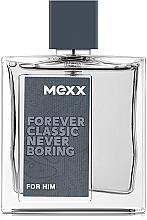 Kup Mexx Forever Classic Never Boring - Woda toaletowa