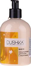 Kup PRZECENA! Nabłyszczająca odżywka z keratyną do włosów - Dushka (z dozownikiem) *