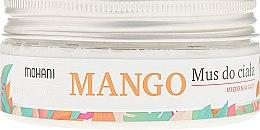 Kup Ujędrniający mus do ciała Mango - Mohani Wild Garden